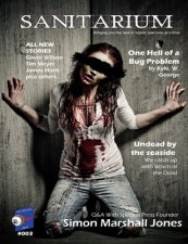 Issue 3 of horror magazine Sanitarium is now available