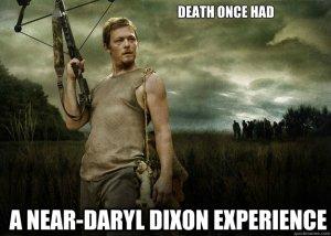 Death once had a near-Daryl Dixon experience