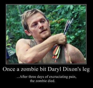 Once a zombie bit Daryl Dixon's leg...