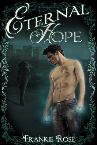 Eternal Hope YA Paranormal novel by Frankie Rose