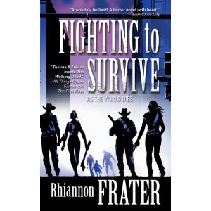 Fighting to Survive by Rhiannon Frater (Genre: zombies)