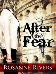 After the Fear by Rosanne Rivers (Genre: Dystopia)