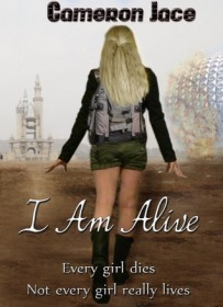 I am Alive by Cameron Jace (Genre: dystopia)