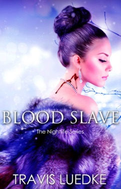 Blood Slave by Travis Luedke  (Genre: paranormal, erotic, vampires)
