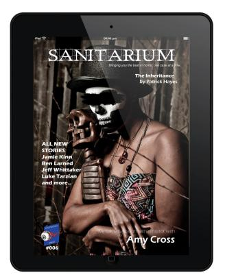 Issue 6 of Sanitarium magazine - Part 6 of Zombie Apocalypse Now!