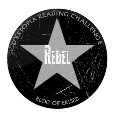 Dystopia Reading Challenge 2013 Rebel Badge