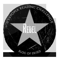Dystopia Reading Challenge 2013 Rebel Badge