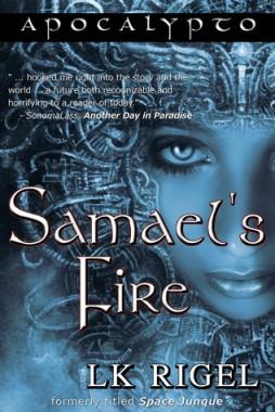 Samael's Fire by L.K. Rigel (Genre: Dystopia)