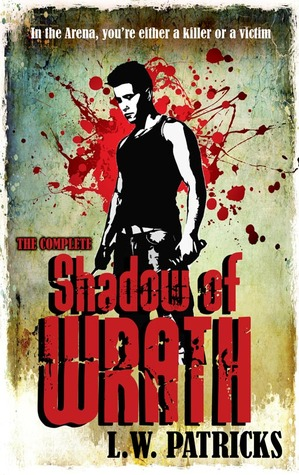 Shadow of Wrath by L.W. Patricks (Genre: Dystopia)