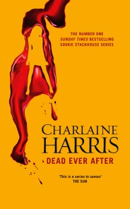 Dead Ever After by Charlaine Harris (Sookie Stackhouse/Southern Vampire Mysteries Series) Aus Edition