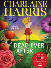 Dead Ever After by Charlaine Harris (Sookie Stackhouse/Southern Vampire Mysteries Series) US Edition