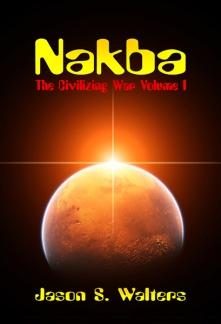 Nakba by Jason S. Walters (Genre: Science Fiction/Dystopia)