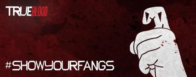 True Blood: Show Your Fangs banner