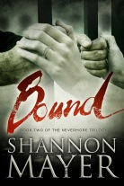 BOUND (Book Two of The Nevermore Trilogy) by Shannon Mayer