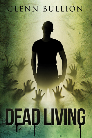 Dead Living by Glenn Bullion