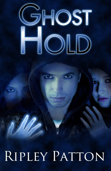 Ghost Hold by Ripley Patton