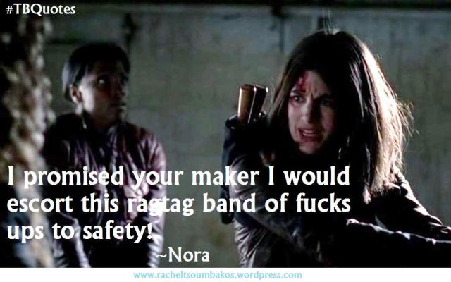 TB Quotes S06E01 1 ~Nora