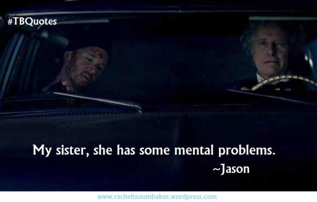 TB Quotes S06E01 11 ~Jason