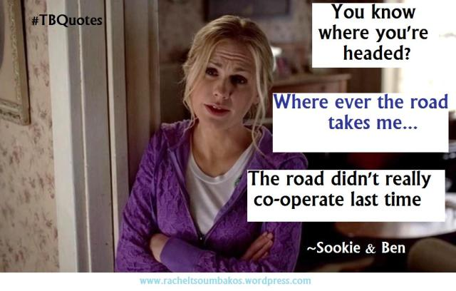 TB Quotes S06E02 5 ~Sookie & Ben