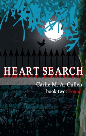 Heart Search: Found by Carlie M.A. Cullen