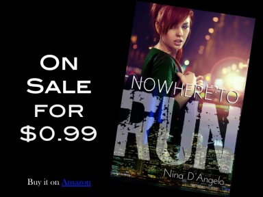 Nowhere to Run by Nina D'Angelo - 99 cent sale