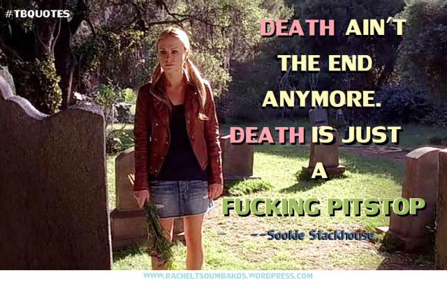 TB S06E08 10 Sookie Stackhouse quote