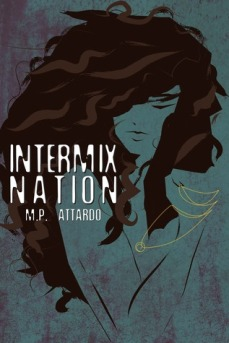 Intermix Nation by M.P. Attardo