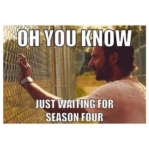 Rick - stuff and things and waiting for Season 4 to begin (The Walking Dead memes)