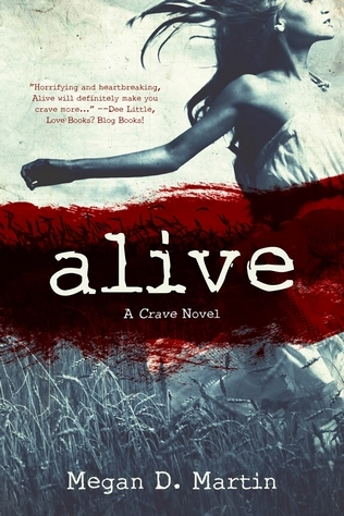 Alive by Megan D. Martin