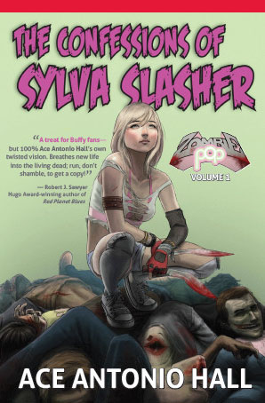 Confessions of Sylva Slasher by Ace Antonio Hall (YA Horror)