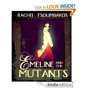 Emeline and the Mutants by Rachel Tsoumbakos