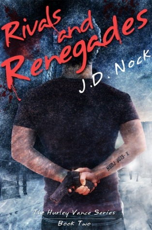Rivals and Renegades by J.D. Nock