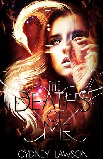 The Deaths of Me by Cydney Lawson