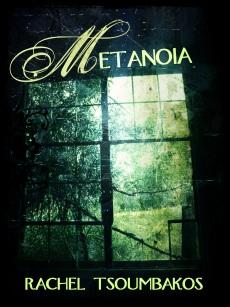 Metanoia by Rachel Tsoumbakos Cover (genre: horror/zombie apocalypse)