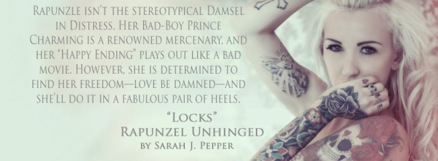 Locks: Rapunzel Unhinged by Sarah J. Pepper