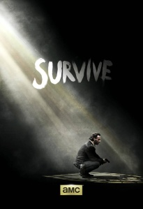 small-survive AMC's The Walking Dead Season 5 promo poster