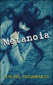Metanoia by Rachel Tsoumbakos (Genre: zombies)