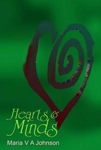 Hearts & Minds by Maria V A Johnson