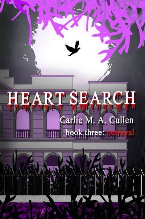 Heart Search 3: Betrayal by Carlie Cullen