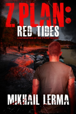 Z Plan Series by Mikhail Lerma Book #2 Red Tides
