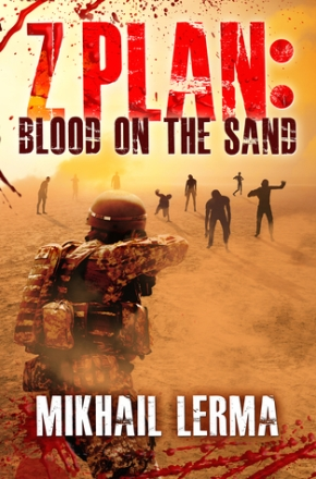 Z PLan series by Mikhail Lerma Book #1 Blood on the Sand