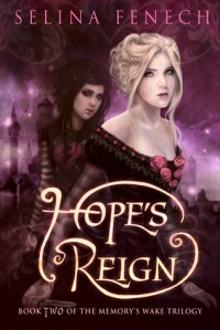 Hope's Reign by Selina Fenech