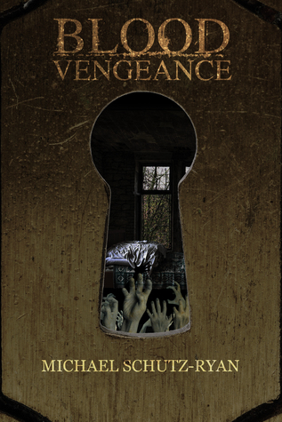 Blood Vengeance by Michael Schutz-Ryan