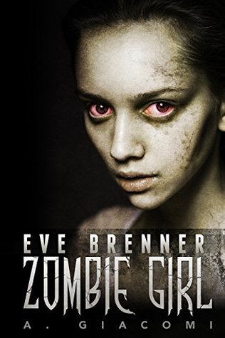 Eve Brenner Zombie Girl by A Giacomi