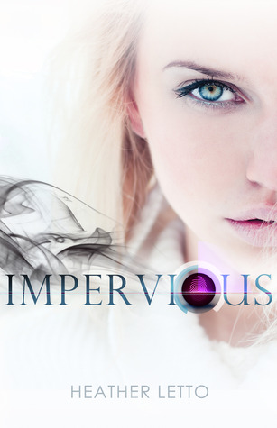 Impervious by Heather Letto