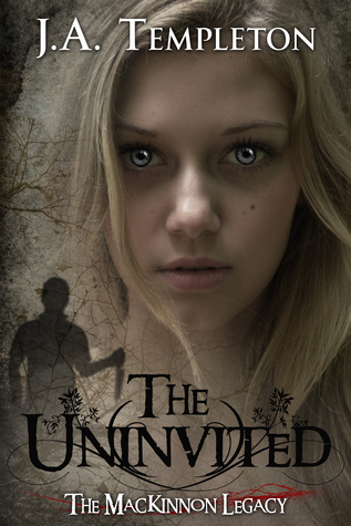 The Uninvited by J.A. Templeton