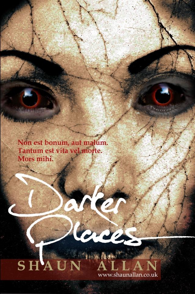 Darker Places by Shaun Allan
