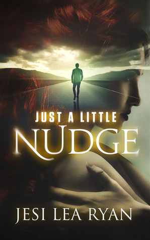 Just a Little Nudge by Jesi Lea Ryan