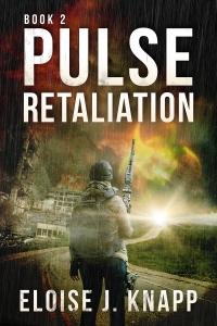 Pulse Retaliation (Book #2) by Eloise J. Knapp