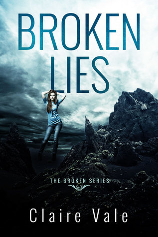 Broken Lies by Claire Vale